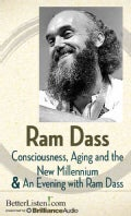 Consciousness, Aging and the New Millennium & An Evening With Ram Dass (CD-Audio)