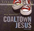 Coaltown Jesus: Library Edition (CD-Audio)