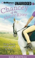 Chancey of the Maury River: Library Edition (CD-Audio)