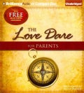 The Love Dare for Parents (CD-Audio)