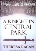A Knight in Central Park: Library Edition (CD-Audio)
