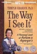 The Way I See It: A Personal Look at Autism & Asperger's (CD-Audio)