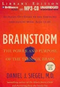 Brainstorm: The Power and Purpose of the Teenage Brain, Library Edition (CD-Audio)