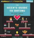 The Geek's Guide to Dating (CD-Audio)