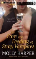 The Care and Feeding of Stray Vampires (CD-Audio)