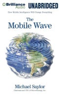 The Mobile Wave: How Mobile Intelligence Will Change Everything (CD-Audio)