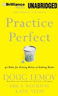Practice Perfect: 42 Rules for Getting Better at Getting Better (CD-Audio)