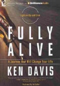 Fully Alive: Lighten Up and Live - A Journey That Will Change Your Life (CD-Audio)