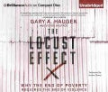 The Locust Effect: Why the End of Poverty Requires the End of Violence (CD-Audio)