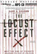 The Locust Effect: Why the End of Poverty Requires the End of Violence; Library Edition (CD-Audio)