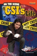On the Scene: A CSI's Life (Hardcover)