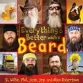 Everything's Better With a Beard (Hardcover)