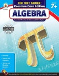 Algebra, Grades 7+: Essential Practice for Advanced Math Topics: Common Core Edition (Paperback)