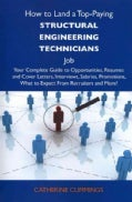 How to Land a Top-Paying Structural Engineering Technicians Job: Your Complete Guide to Opportunities, Resumes an... (Paperback)