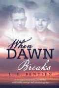 When Dawn Breaks (Hardcover)