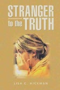 Stranger to the Truth (Paperback)