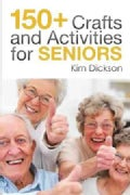 150+ Crafts and Activities for Seniors (Paperback)