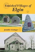 Vanished Villages of Elgin (Paperback)