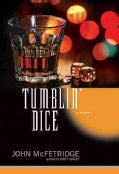 Tumblin' Dice: A Mystery (Hardcover)
