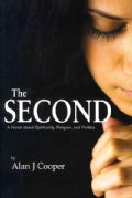 The Second: A Novel About Spirituality, Religion, and Politics (Hardcover)
