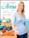In the Kitchen with Anna: New Ways With the Classics (Paperback)