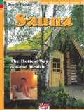 Sauna: Hottest Way to Good Health (Paperback)