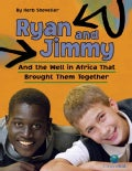 Ryan and Jimmy: And the Well in Africa That Brought Them Together (Paperback)