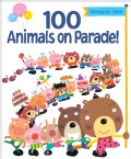 100 Animals on Parade! (Hardcover)