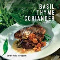 Basil: Thyme, Coriander and Other Herbs (Paperback)