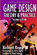 Game Design: Theory and Practice (Paperback)