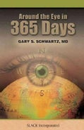 Around the Eye in 365 Days (Hardcover)