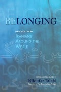 Belonging: New Poetry by Iranians Around the World (Paperback)