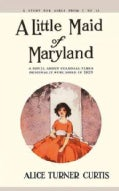 A Little Maid of Maryland (Paperback)