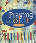 Praying in Color: Kid's Edition (Paperback)