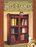 Popular Woodworking's Arts & Crafts Furniture Projects: 25 Designs for Every Room in Your Home