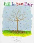 Fall Is Not Easy (Hardcover)