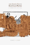 The Joseph Smith Egyptian Papyri: A Complete Editon (Paperback)