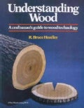 Understanding Wood: A Craftman's Guide to Wood Technology (Hardcover)
