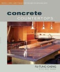Concrete Countertops: Designs, Forms, and Finishes for the New Kitchen and Bath (Paperback)