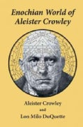 Enochian World of Aleister Crowley (Paperback)