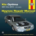 Kia Optima 2001 Thru 2010 Haynes Automotive Repair Manual (Paperback)