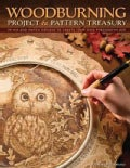Woodburning Project &amp; Pattern Treasury: Create Your Own Pyrography Art with 70 Mix-and-Match Designs (Paperback)