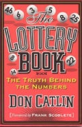 The Lottery Book: The Truth Behind the Numbers (Paperback)