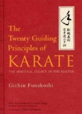 The Twenty Guiding Principles of Karate: The Spiritual Legacy of the Master (Hardcover)