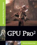 GPU Pro 2: Advanced Rendering Techniques (Hardcover)