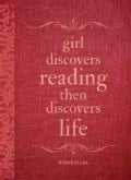 Girl Discovers Reading, Then Discovers Life (Paperback)