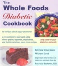 The Whole Foods Diabetic Cookbook (Paperback)