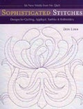 Sophisticated Stitches: Designs for Quilting, Applique, Sashiko & Embroidery (Paperback)