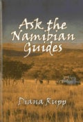 Ask the Namibian Guides (Hardcover)