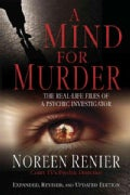 A Mind for Murder: The Real-Life Files of a Psychic Investigator (Paperback)